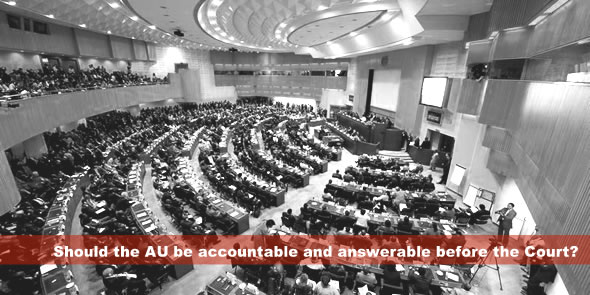 Should the AU be accountable and answerable before the Court?