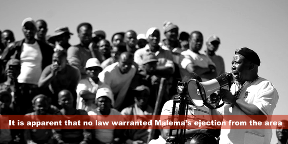 It is apparent that no law warranted Malema's ejection from the area