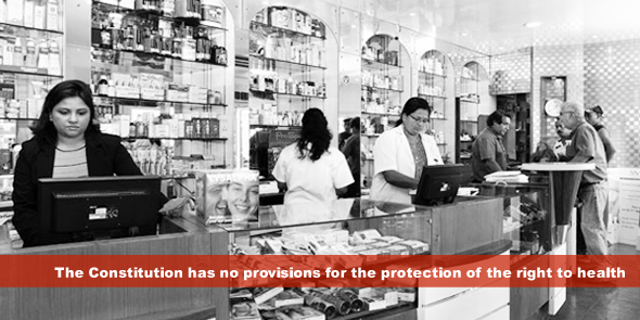 The Constitution has no provisions for the protection of the right to health