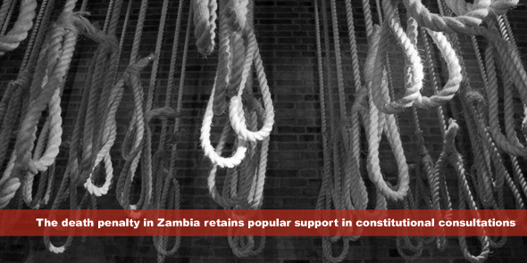 The death penalty in Zambia retains popular support in constitutional consultations