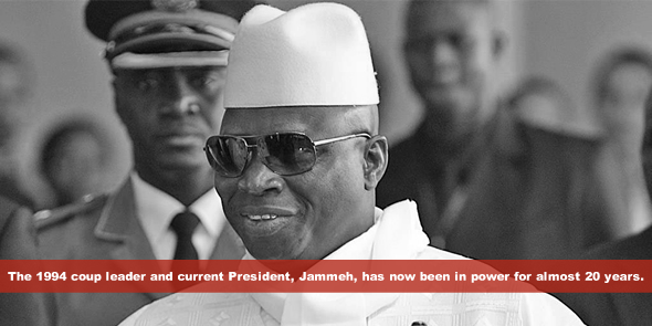 The 1994 coup leader and current President, Jammeh, has now been in power for almost 20 years.