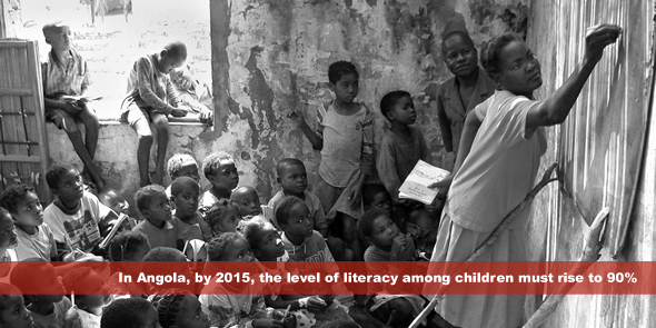 In Angola, by 2015, the level of literacy among children must rise to 90percent