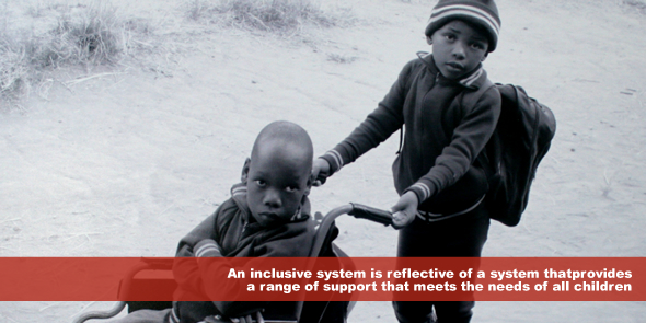 An inclusive system is reflective of a system that provides a range of support that meets the needs of all children