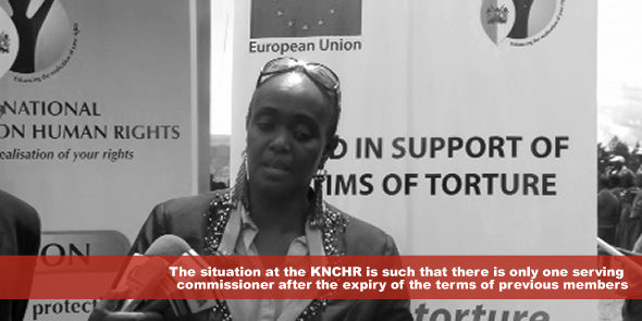 The situation at the KNCHR is such that there is only one serving commissioner after the expiry of the terms of previous members