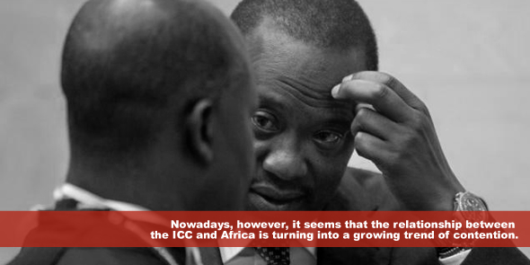 Nowadays however it seems that the relationship between ICC and Africa is turning into a growing trend of contention