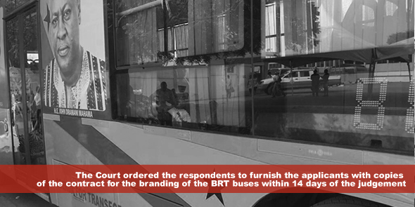 The Court ordered the respondents to furnish the applicants with copies of the contract for the branding of the BRT buses within 14 days of the judgement