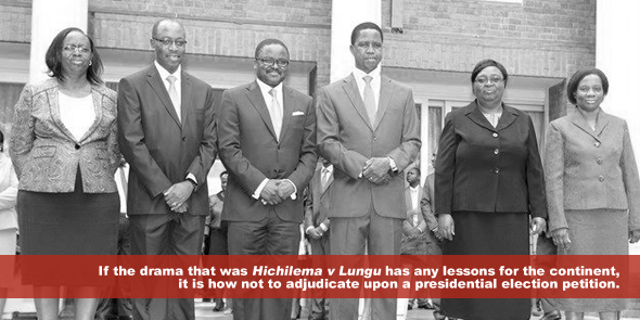 if-the-drama-that-was-hichilema-v-lungu-has-any-lessons-for-the-continentn-it-is-how-not-to-adjudicate-upon-a-presidential-election-petition